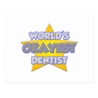 World's Okayest Dentist ... Joke Postcard