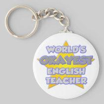 World's Okayest English Teacher .. Joke Basic Round Button Keychain