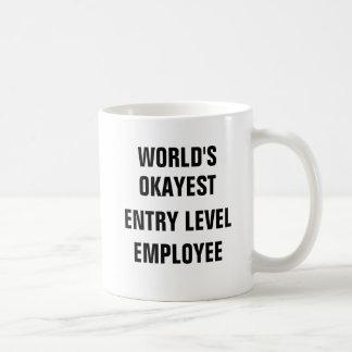 World's Okayest Entry Level Employee Coffee Mug