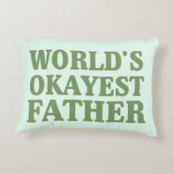 Brushed Polyester Accent Pillow with World's Okayest Father design