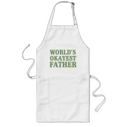 Long Apron with World's Okayest Father design