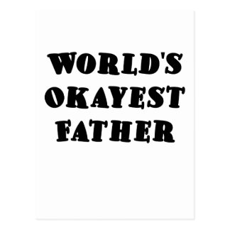 Worlds Okayest Father Postcard
