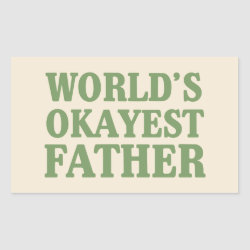 Rectangle Sticker with World's Okayest Father design
