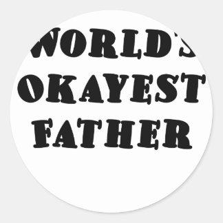 Worlds Okayest Father Round Sticker