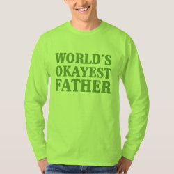 Men's Basic Long Sleeve T-Shirt with World's Okayest Father design