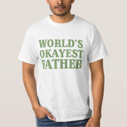 Men's Crew Value T-Shirt with World's Okayest Father design