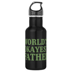 Water Bottle (24 oz) with World's Okayest Father design