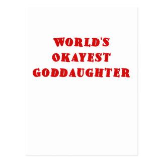Worlds Okayest Goddaughter Post Card