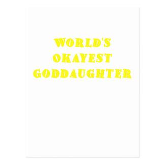 Worlds Okayest Goddaughter Post Cards