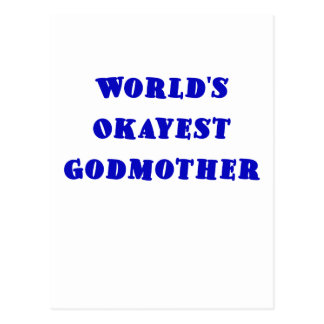 Worlds Okayest Godmother Post Card