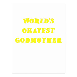 Worlds Okayest Godmother Post Cards