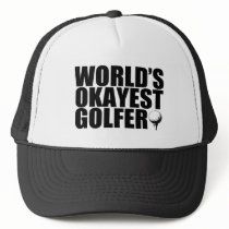 World's Okayest Golfer funny hat