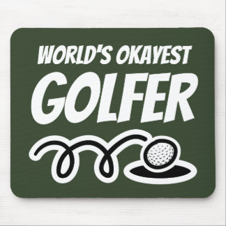 World's Okayest golfer funny mouse pad gift