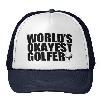 World's Okayest Golfer funny Trucker Hat