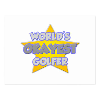 World's Okayest Golfer .. Joke Post Cards