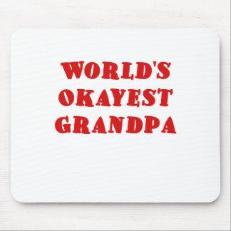 Worlds Okayest Grandpa Mouse Pad