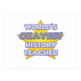 World's Okayest History Teacher .. Joke Postcard