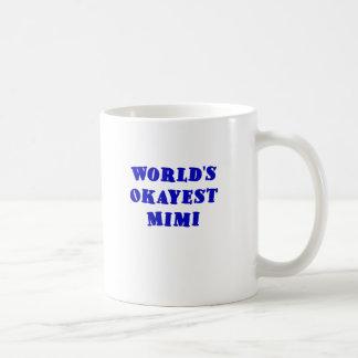 Worlds Okayest Mimi Classic White Coffee Mug