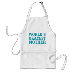Apron with World's Okayest Mother design