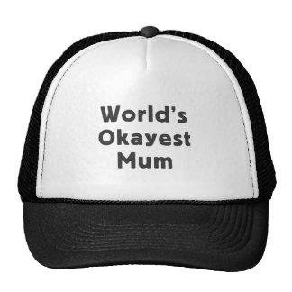 World's okayest mum trucker hat