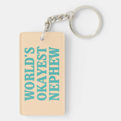 Rectangle Keychain (double-sided) with World's Okayest Nephew design