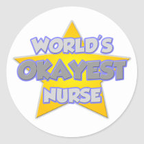 World's Okayest Nurse ... Joke Stickers