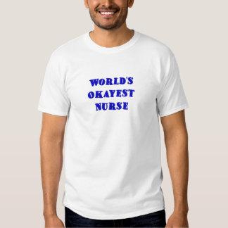 Worlds Okayest Nurse Shirt