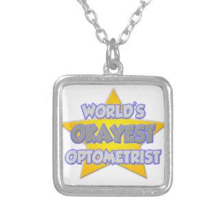 World's Okayest Optometrist .. Joke Personalized Necklace