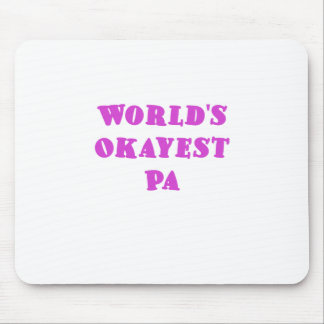 Worlds Okayest Pa Mouse Pad
