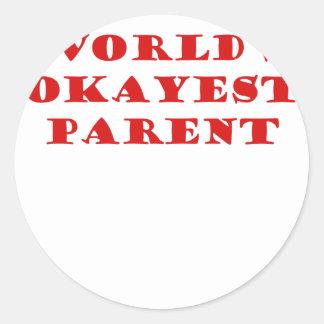 Worlds Okayest Parent Classic Round Sticker