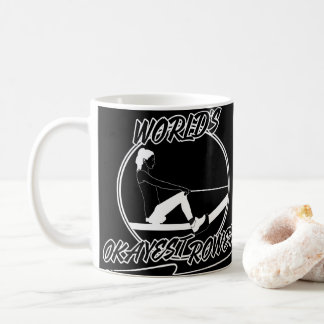World's Okayest Rower -Awesome Rowing Women Sketch Coffee Mug