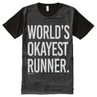 World's Okayest Runner -   Running Fitness -.png All-Over Print T-shirt