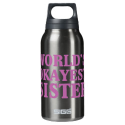 SIGG Thermo Bottle (0.5L) with World's Okayest Sister design
