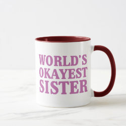 Combo Mug with World's Okayest Sister design