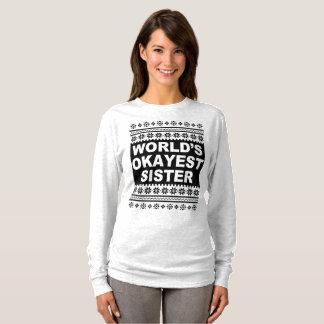 Worlds Okayest Sister Shirt Ugly Christmas Sweater
