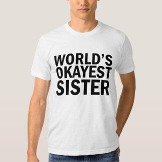World's Okayest Sister T-shirt