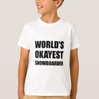 World's Okayest Snowboarder T-Shirt