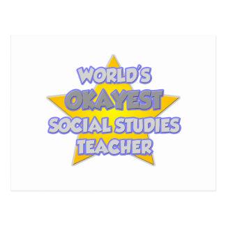 World's Okayest Social Studies Teacher .. Joke Postcard