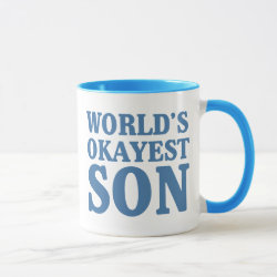 Mug with World's Okayest Son design