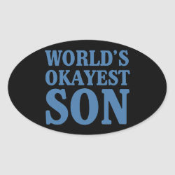 Oval Sticker with World's Okayest Son design