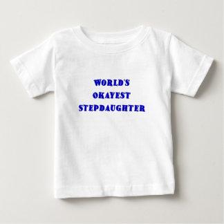 Worlds Okayest Stepdaughter Baby T-Shirt