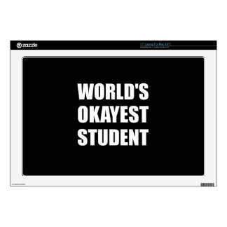 """Worlds Okayest Student 17"""" Laptop Decal"""