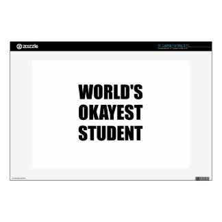 "Worlds Okayest Student Skins For 13"" Laptops"