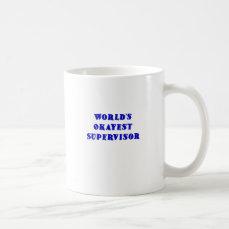 Worlds Okayest Supervisor Coffee Mug