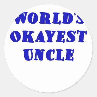 Worlds Okayest Uncle Classic Round Sticker