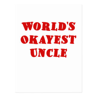 Worlds Okayest Uncle Postcard