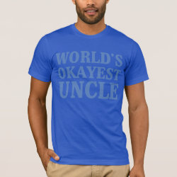 Men's Basic American Apparel T-Shirt with World's Okayest Uncle design