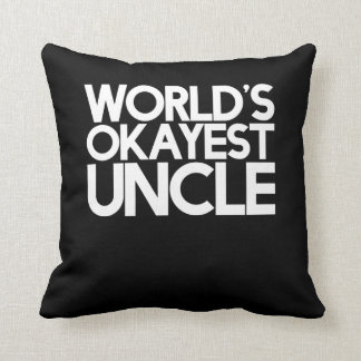World's okayest uncle throw pillow