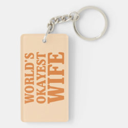 Rectangle Keychain (double-sided) with World's Okayest Wife design