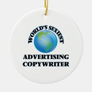World's Sexiest Advertising Copywriter Christmas Ornament